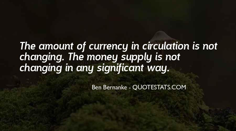 Bernanke Quotes #504700