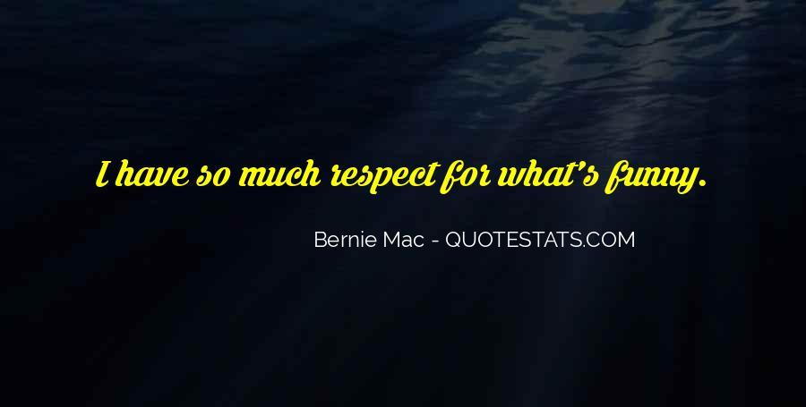 Bernie Mac Funny Quotes #544860
