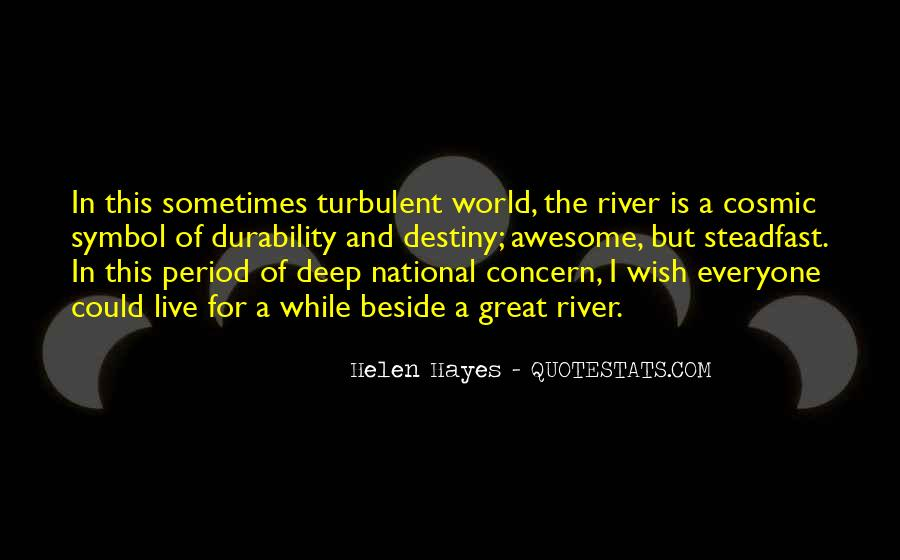 Beside The River Quotes #1170149
