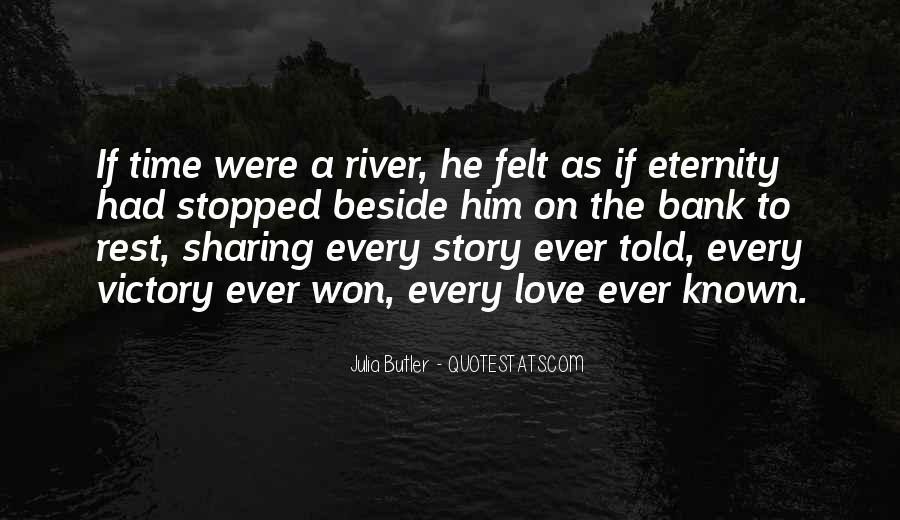 Beside The River Quotes #1278748