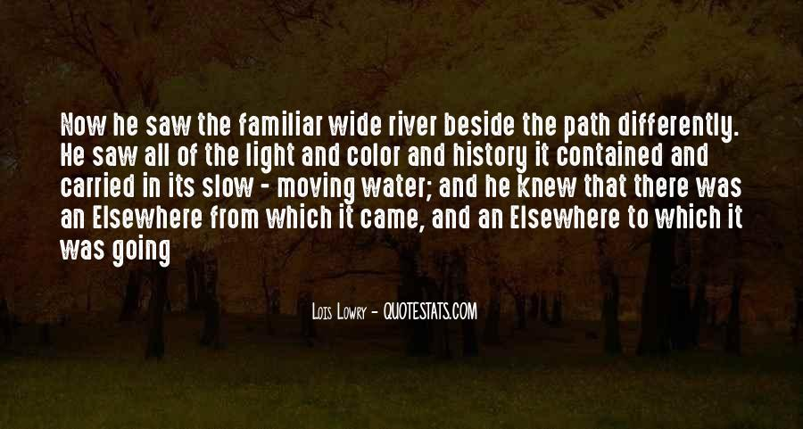 Beside The River Quotes #722026