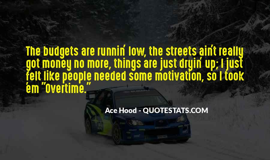 Best Ace Hood Quotes #1826244