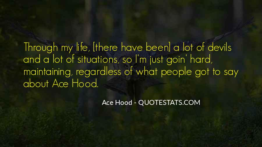Best Ace Hood Quotes #386258