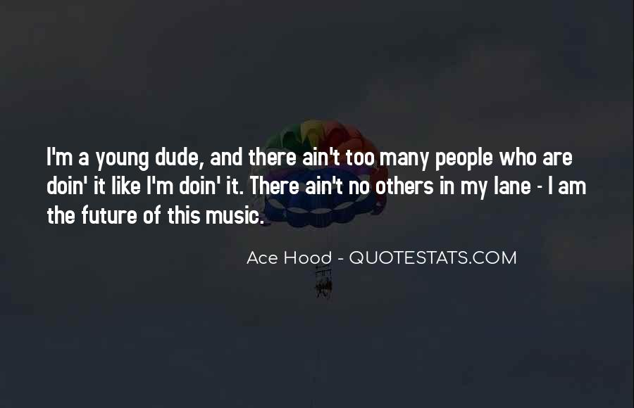 Best Ace Hood Quotes #777081