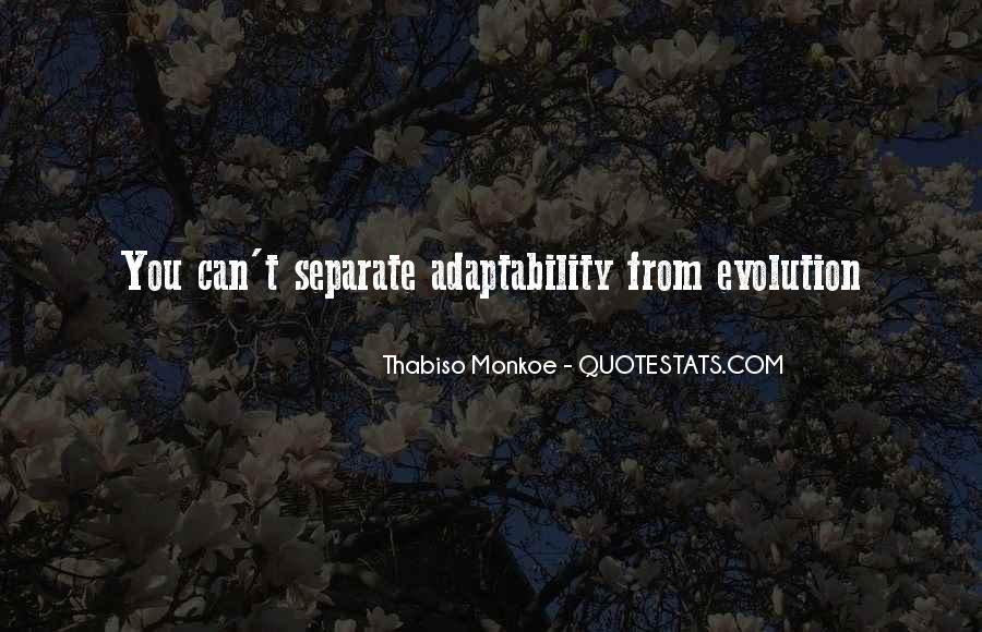 Best Adaptability Quotes #392820