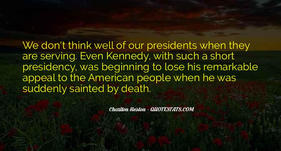 Best American Presidents Quotes #1217538