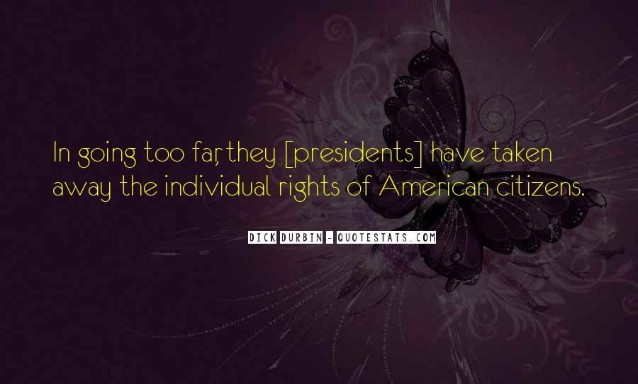 Best American Presidents Quotes #1288658
