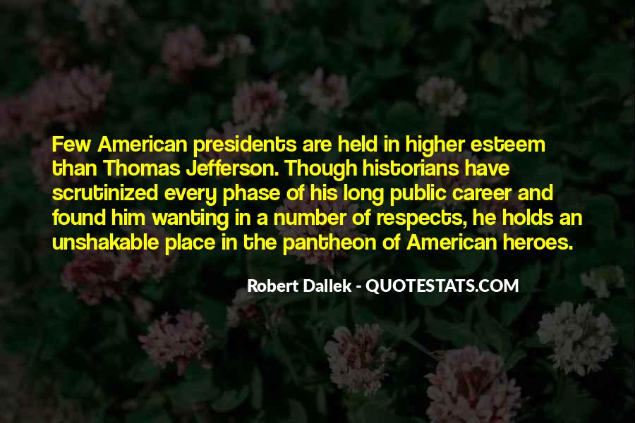 Best American Presidents Quotes #1354688