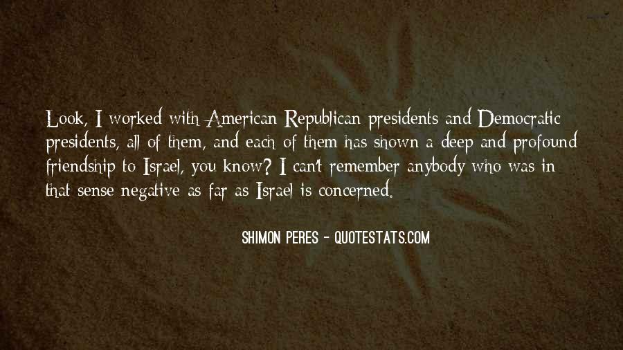 Best American Presidents Quotes #898805