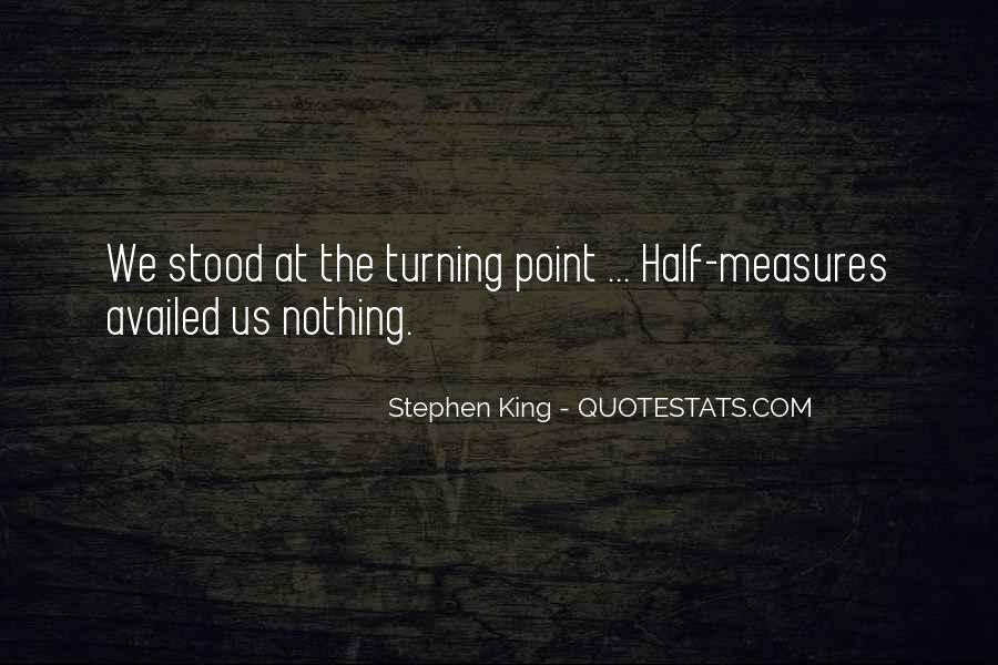 Quotes About The Turning Point #491797