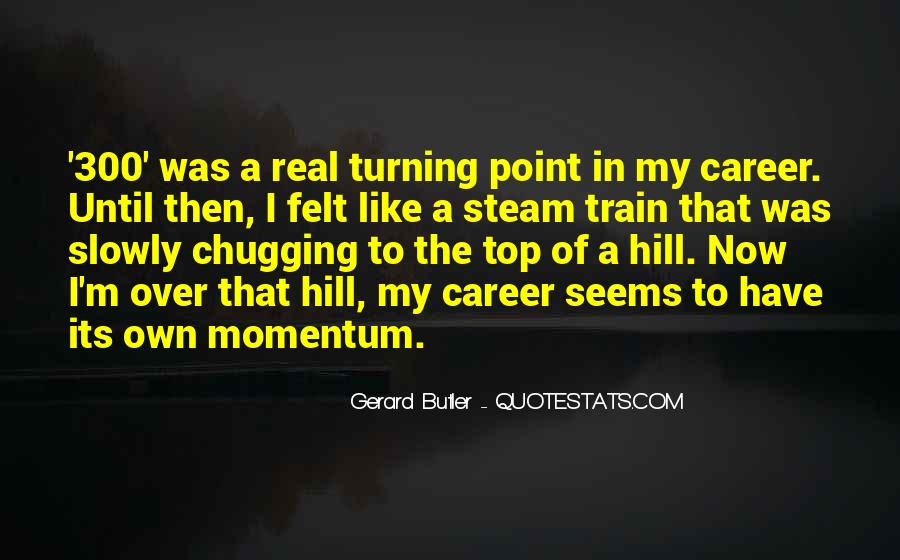 Quotes About The Turning Point #71774