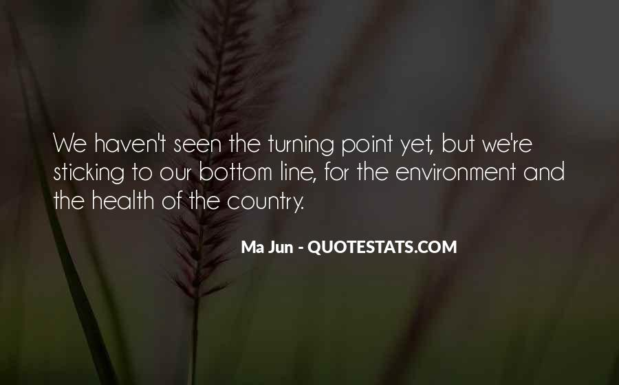Quotes About The Turning Point #790863