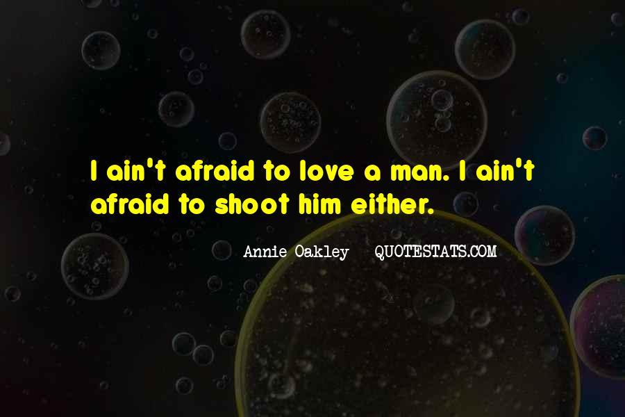 Best Annie Oakley Quotes #1398238