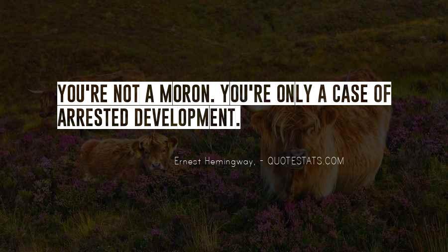 Best Arrested Development Quotes #1190523