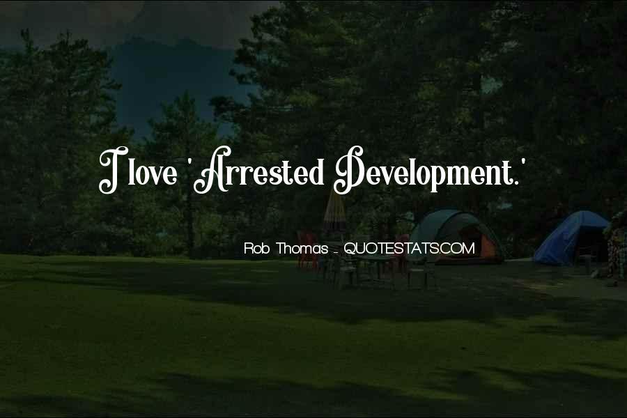Best Arrested Development Quotes #404143