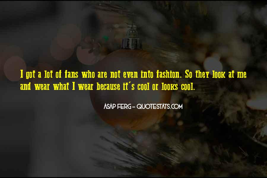 Best Asap Ferg Quotes #1124623