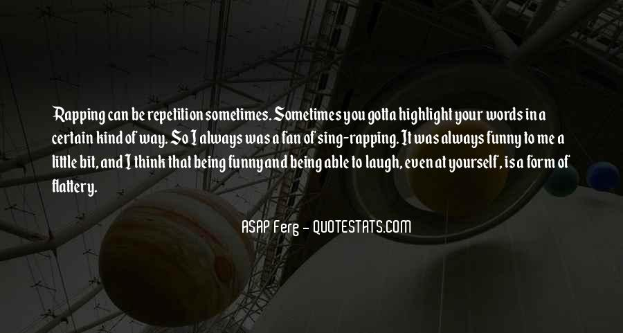 Best Asap Ferg Quotes #1201990