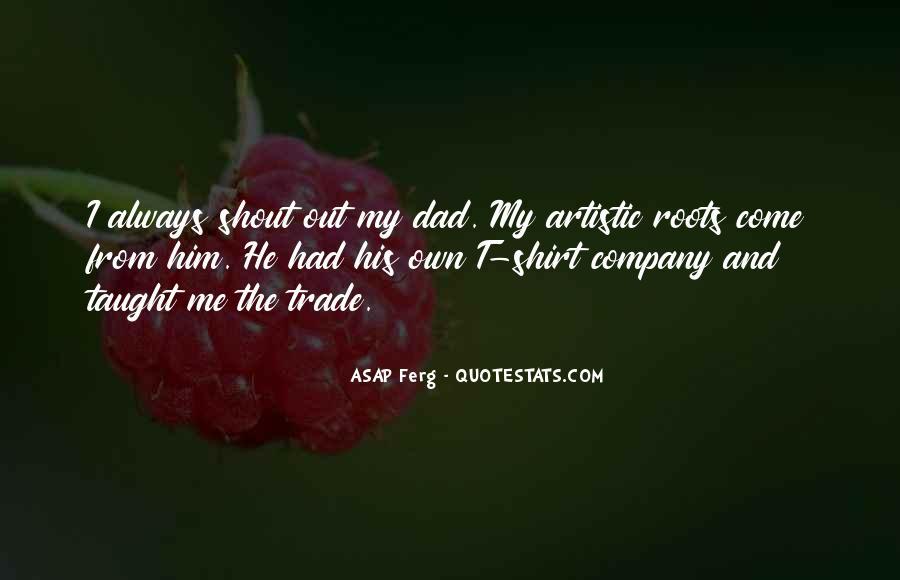 Best Asap Ferg Quotes #1340728