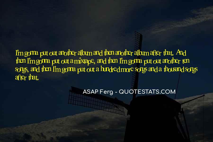 Best Asap Ferg Quotes #467385