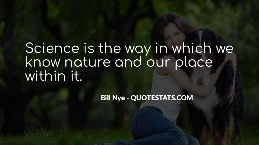 Best Bill Nye Quotes #194705