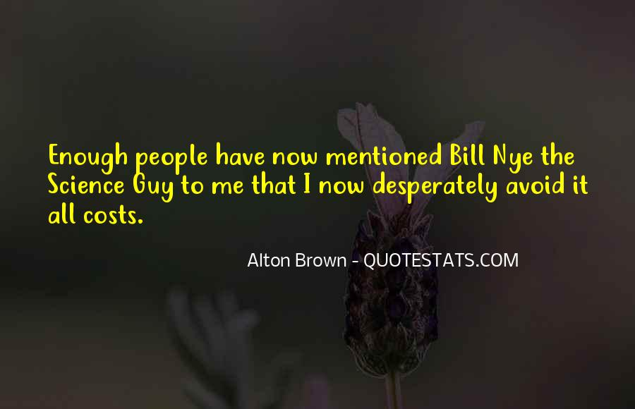 Best Bill Nye Quotes #83014