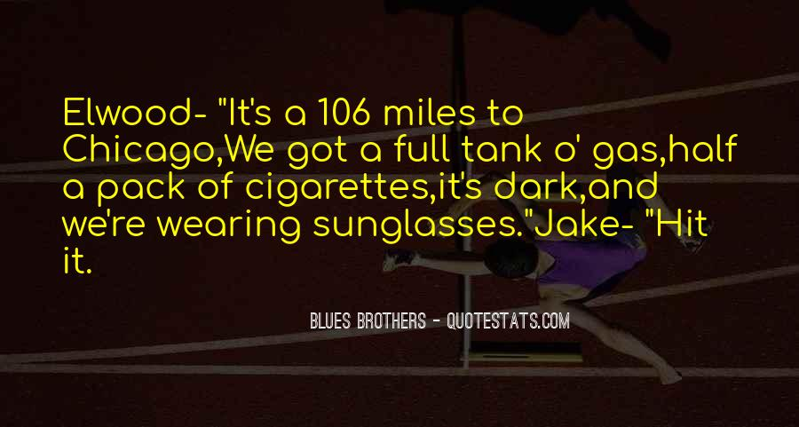Best Blues Brothers Quotes #944035