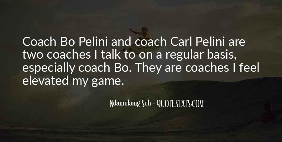 Best Bo Pelini Quotes #525870