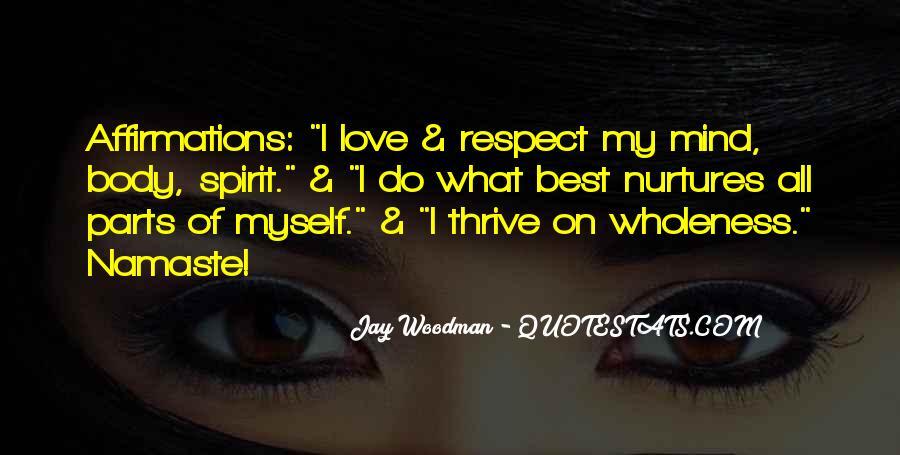 Best Body Love Quotes #1699651
