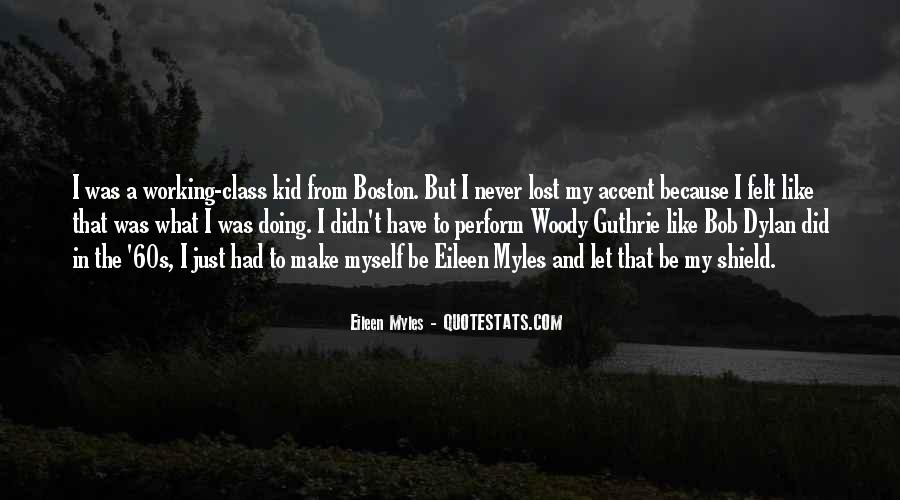 Best Boston Accent Quotes #1330370