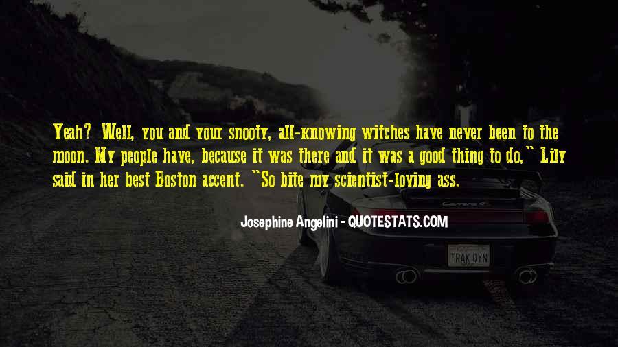 Best Boston Accent Quotes #1664355
