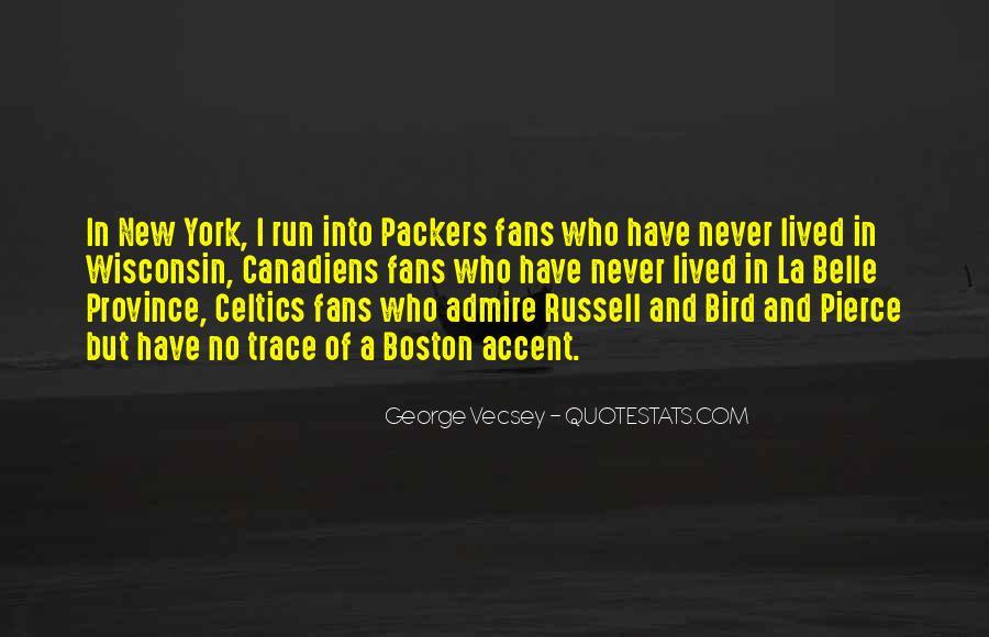 Best Boston Accent Quotes #77515
