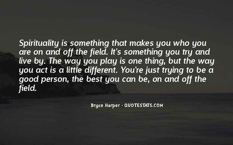Best Bryce Harper Quotes #1806199