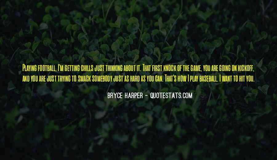 Best Bryce Harper Quotes #260020