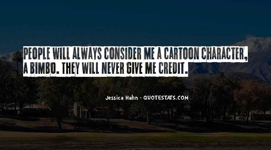 Best Cartoon Character Quotes #194345