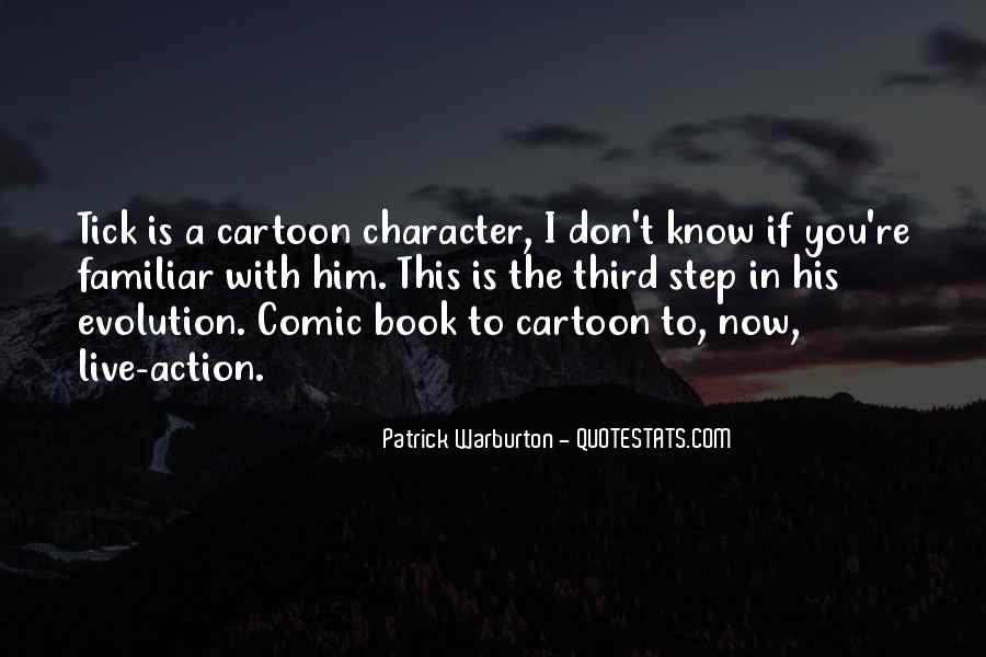 Best Cartoon Character Quotes #469441