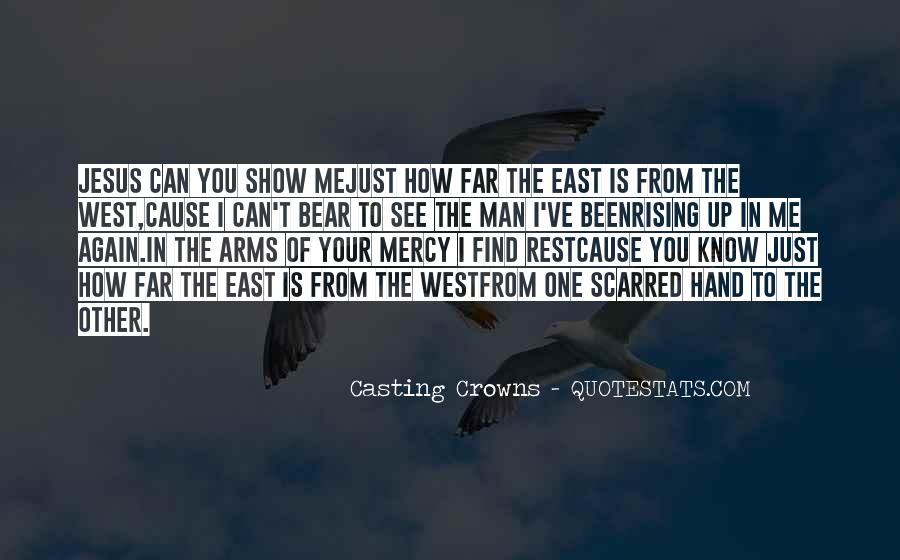 Best Casting Crowns Quotes #1126621
