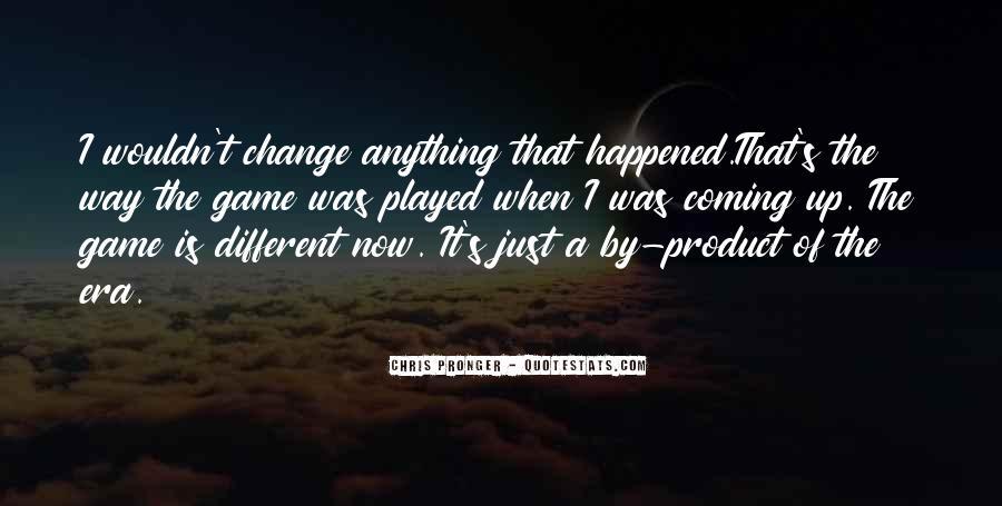 Best Chris Pronger Quotes #1595372
