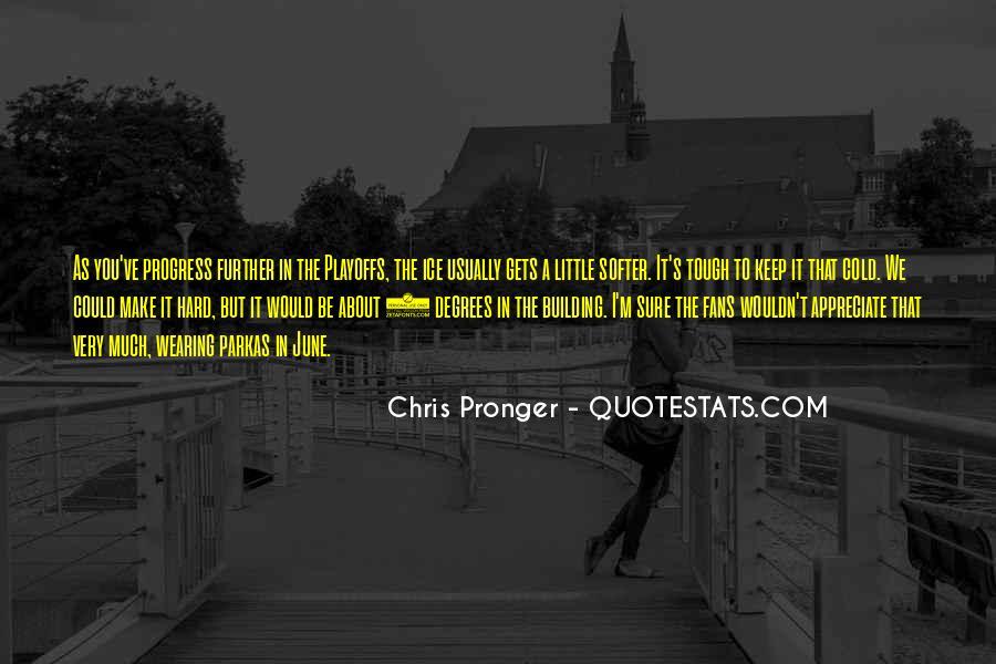 Best Chris Pronger Quotes #292867
