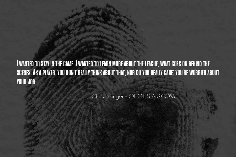Best Chris Pronger Quotes #343808