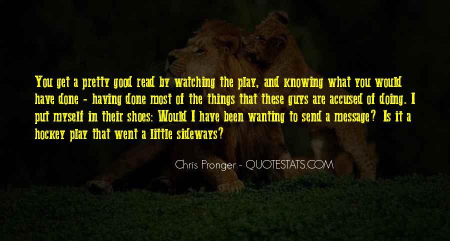 Best Chris Pronger Quotes #775207