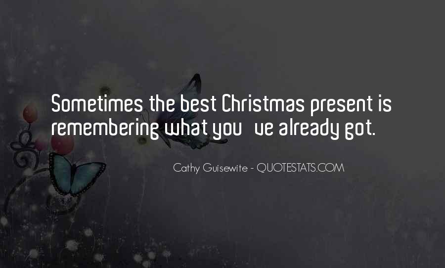Best Christmas Present Quotes #801629