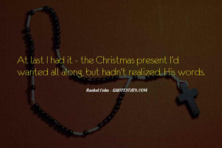 Best Christmas Present Quotes #894244