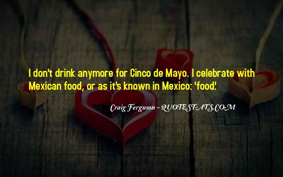 Best Cinco De Mayo Quotes #1415822
