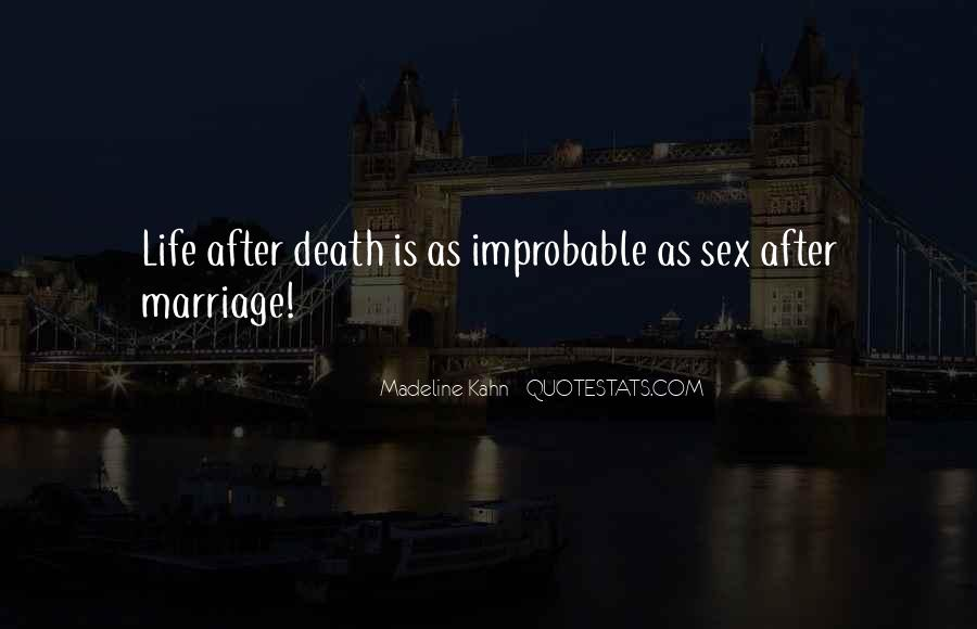 Quotes About Marriage After Death #405190