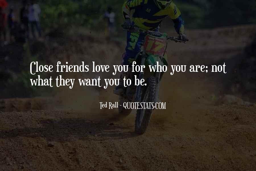 Best Close Friends Quotes #103463