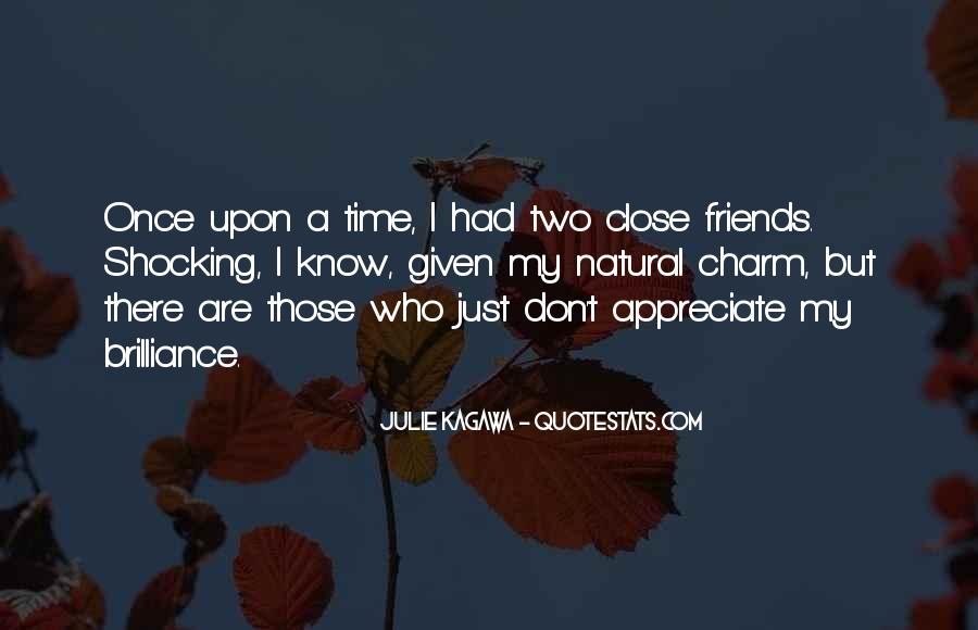 Best Close Friends Quotes #108377