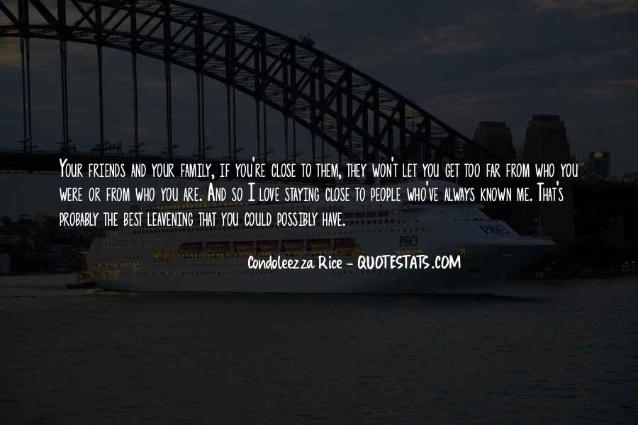 Best Close Friends Quotes #1648131