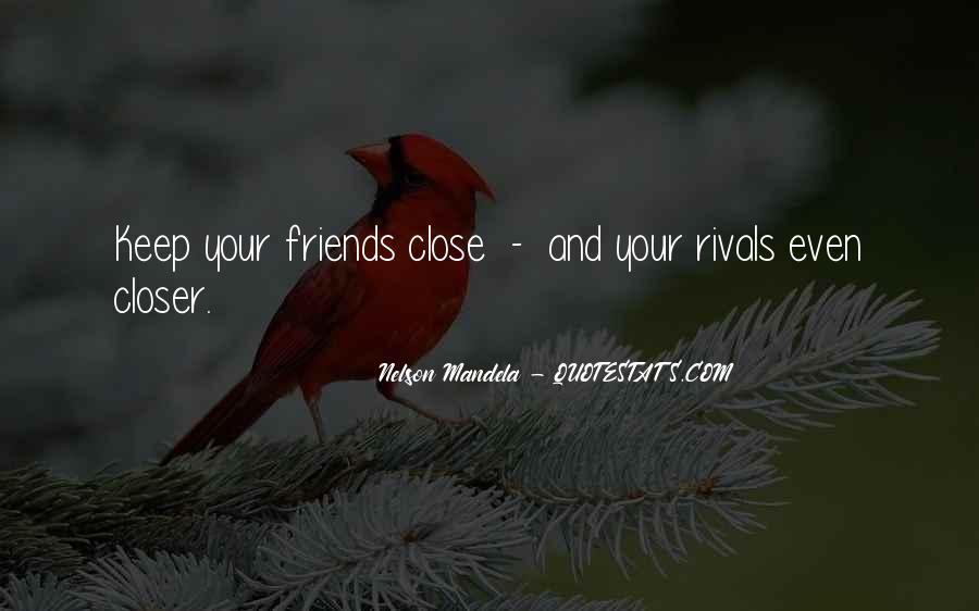 Best Close Friends Quotes #8785