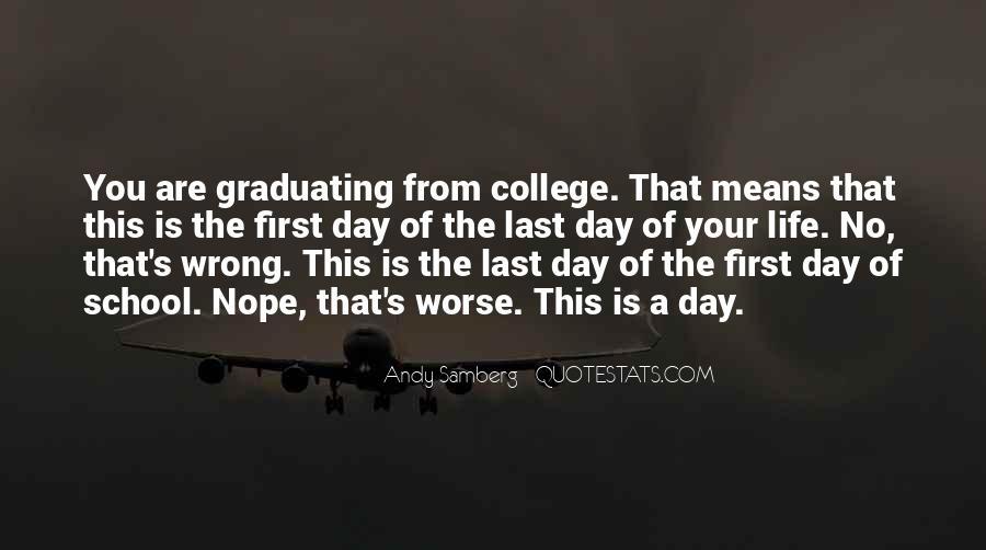 Best College Graduation Quotes #1001081