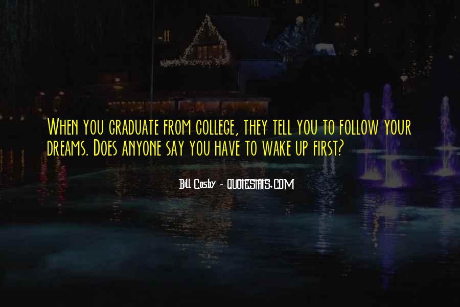 Best College Graduation Quotes #296952